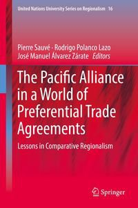 The Pacific Alliance in a World of Preferential Trade Agreements - 2019
