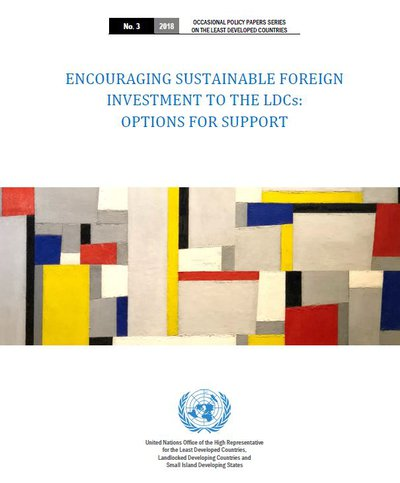 Encouraging Sustainable Foreign Investment to the LDCs: Options for Support